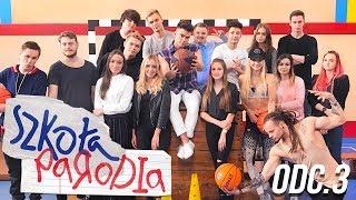 SZKOŁA PARODIA odc.3