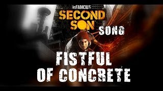 INFAMOUS SECOND SON SONG   Fistful Of Concrete By Miracle Of Sound