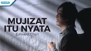 Mujizat Itu Nyata - Edward Chen