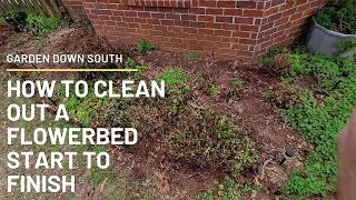 How To Clean Out A Flower Bed From  Start To Finish