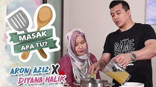 Masak Apa Tu? (2019) - Aaron Aziz x Diyana Halik | Mon, Feb 18