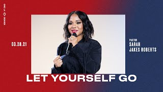 Let Yourself Go – Sarah Jakes Roberts