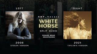 Taylor Swift - White Horse (Old vs Taylor's Version Split Audio)