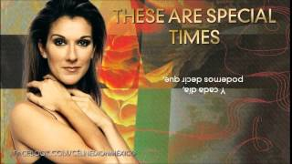 Céline Dion - These Are Special Times [Traducida]
