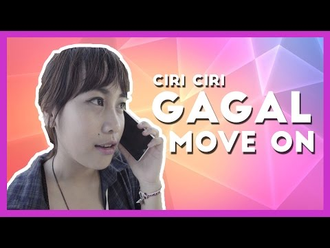 Video CIRI-CIRI GAGAL MOVE ON feat Iseng Project, PrankiesID, Garam Creative