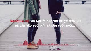 Người Lạ Ơi! - Karik, Orange   Lyrics video   Edit by「#Mốc」