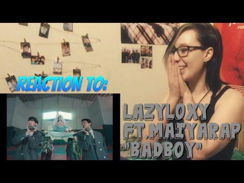 "Reaction: LazyLoxy Ft. Maiyarap ""BADBOY"" [A WHOLE BOP!!!!]"