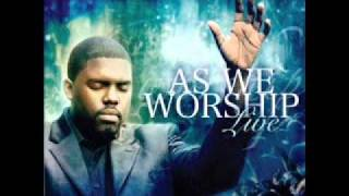 I Want To Know You - William McDowell