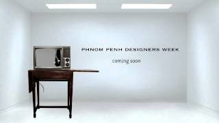preview picture of video 'Phnom Penh Designer Week'