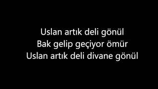 Duman - Gönül (Şarkı Sözleriyle) [LYRICS]