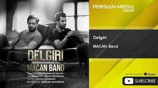 MACAN Band - Delgiri ( ماکان بند - دلگیری )
