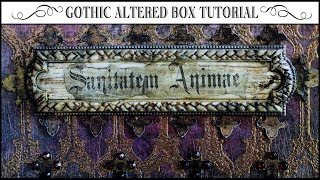 ⚜Gothic Altered Box Tutorial⚜