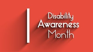 ON   Disability Awareness Month