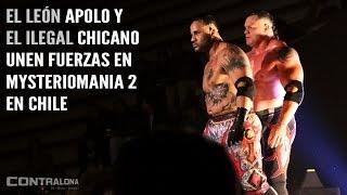 'El León' Apolo y 'El Ilegal' Chicano unen fuerzas en Mysteriomania 2 en Chile