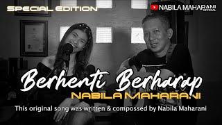 Download lagu Berhenti Berharap Nabila Maharani Mp3