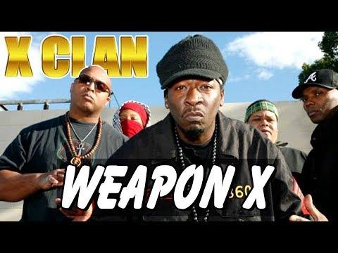 "X-Clan ""Weapon X"""