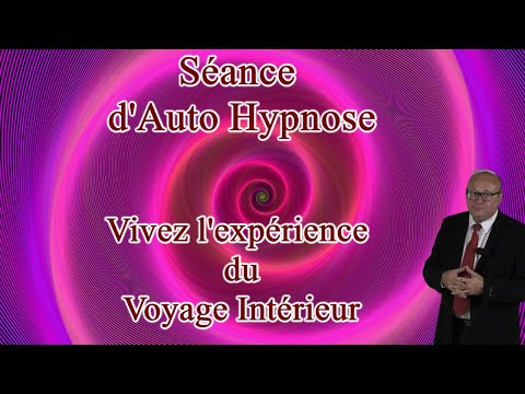 Auto hypnose :  Le voyage intérieur