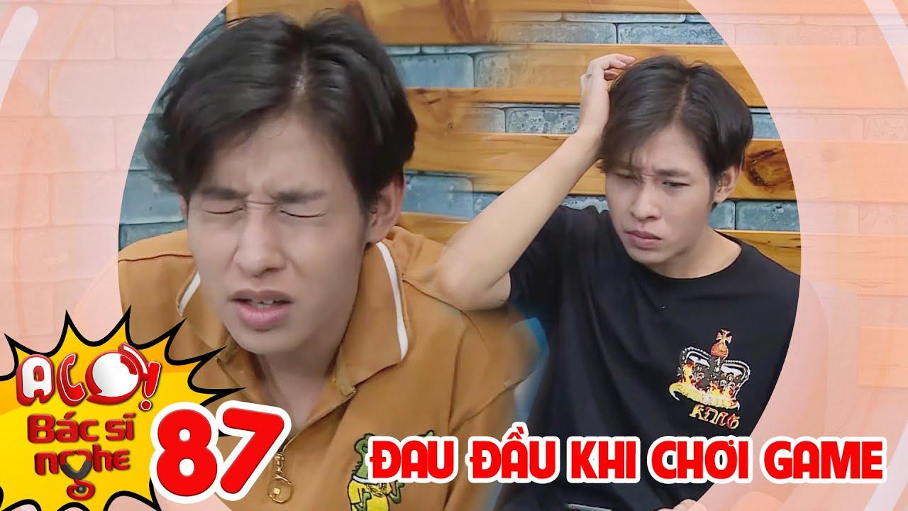 ALO BÁC SĨ NGHE | TẬP 87: Thanh niên mê sảng vì chơi game quá nhiều khiến đôi mắt gặp nguy hiểm