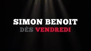 Ce vendredi: Simon Benoit
