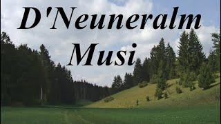 """D'Neuneralm Musi, """"Heuschütt Polka"""""""