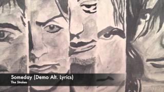 Someday (Demo Alt. Lyrics)   The Strokes