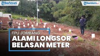 Terguyur Hujan Deras, TPU Khusus Covid-19 Jombang Ciputat Longsor, 28 Meter Area Terkena Dampak
