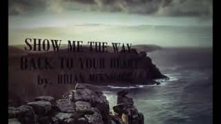 Brian McKnight - Show Me The Way Back To Your Heart. (Lyrics)