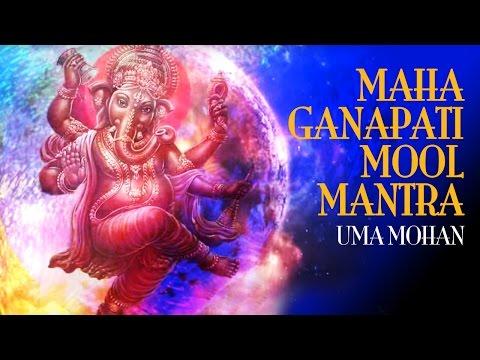 Maha Ganapati Mool Mantra & Ganesh Gayatri — Uma Mohan   Last fm