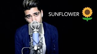 SUNFLOWER - POST MALONE & SWAE LEE (Rajiv Dhall Cover)