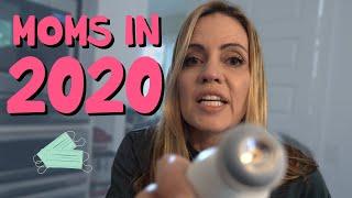 Moms in 2020