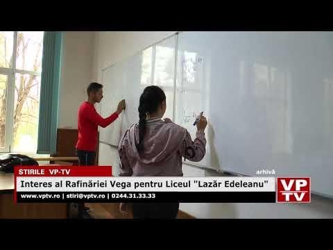 """Interes al Rafinăriei Vega pentru Liceul """"Lazăr Edeleanu"""""""
