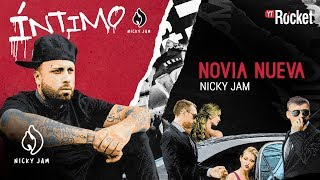 6. Novia Nueva - Nicky Jam | Video Letra