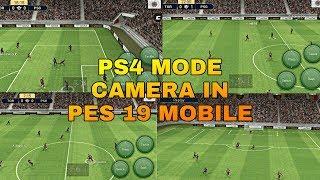 ps4 camera mod in pes 19 mobile - Thủ thuật máy tính - Chia