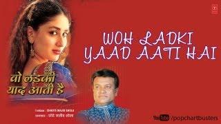 Kaisi Preet Nibhai Full Song - Wo Ladki Yaad Aati Hai