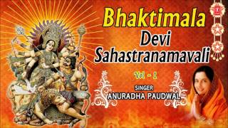 Devi Sahastranamavali, 1000 Names Goddess Durga Vol.1 Anuradha Paudwal I Audio Juke Box I Bhaktimala - Download this Video in MP3, M4A, WEBM, MP4, 3GP