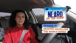 NLARO On The Road | S1E1 | Heading South for the World Series