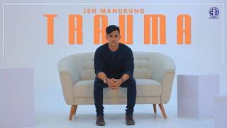 Download lagu Trauma Jen Manurung Mp3