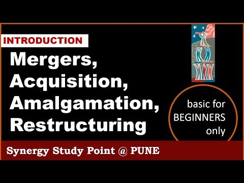 Company Merger Acquisition Amalgamation and Restructuring Concepts for MPSC UPSC