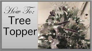 Christmas Decorations | Christmas Tree Topper DIY