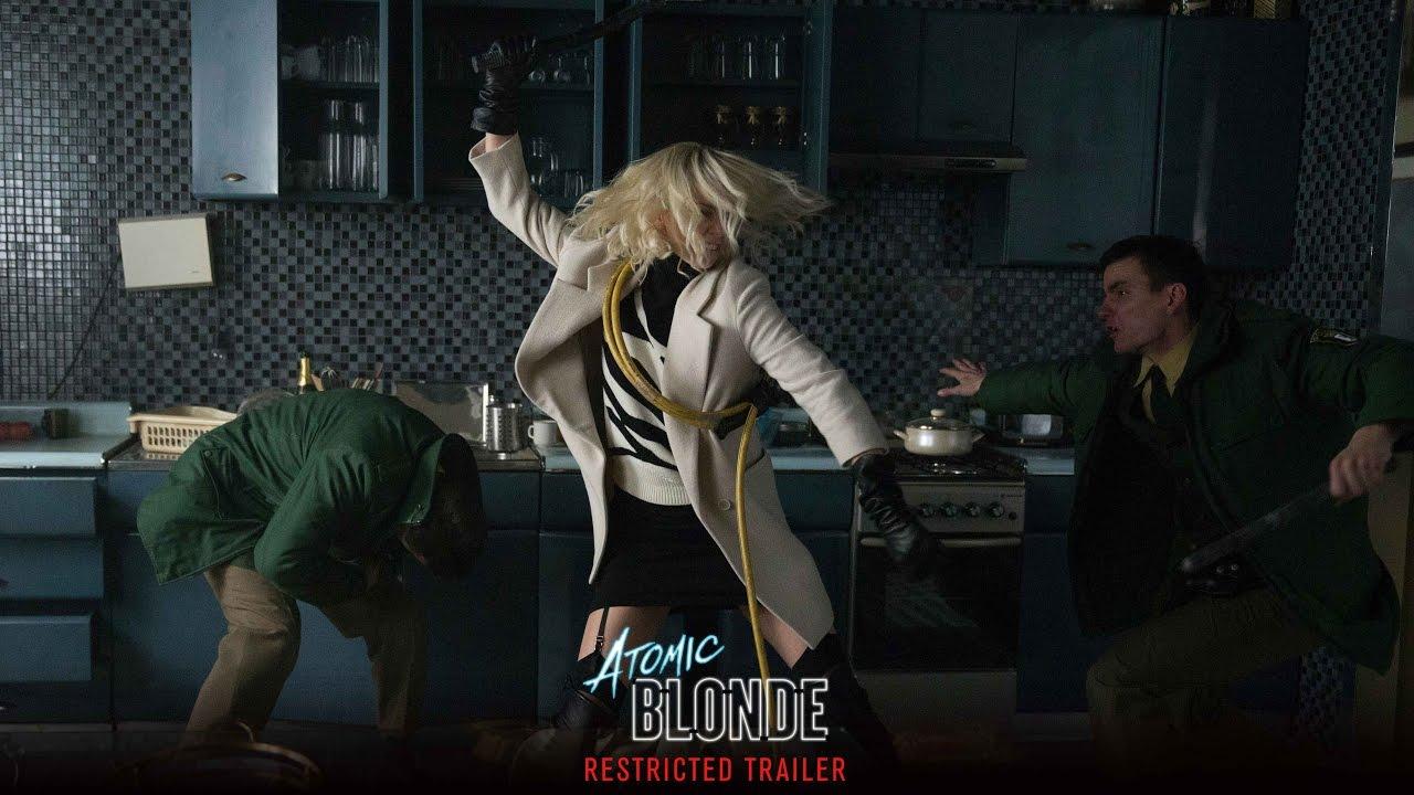 >Atomic Blonde - Restricted Trailer [HD]