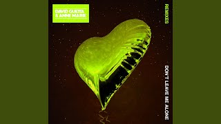 Don T Leave Me Alone Feat Anne Marie R3hab Remix