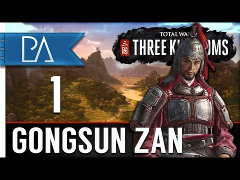 THE RISE OF GONGSUN ZAN - Total War: Three Kingdoms - Campaign Part 1