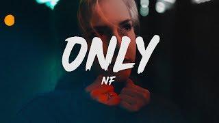 NF & Sasha Sloan   Only (Lyrics)