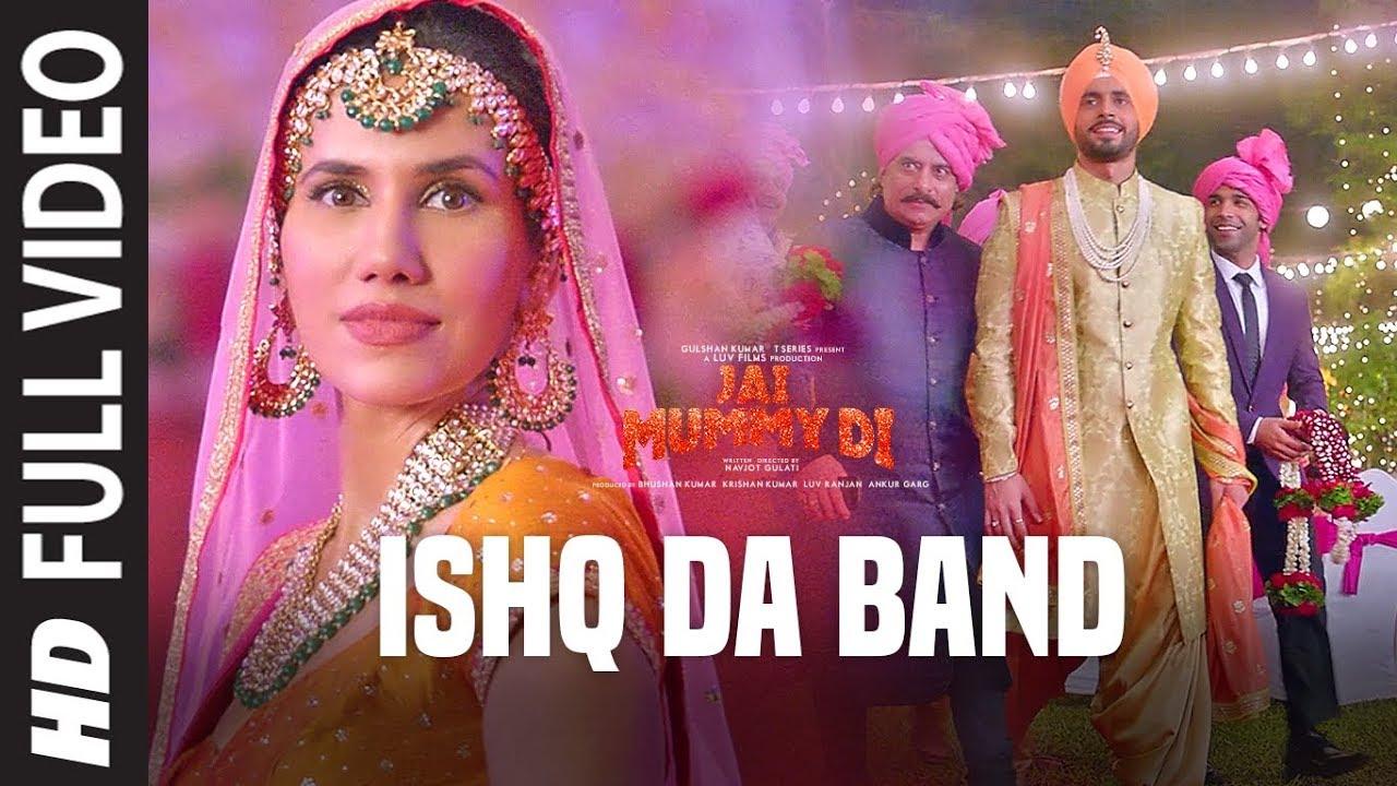 Ishq Da Band | Jai Mummy Di - #LyricsBEAT