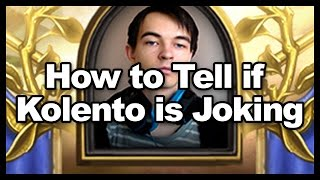 How to Tell if Kolento is Joking