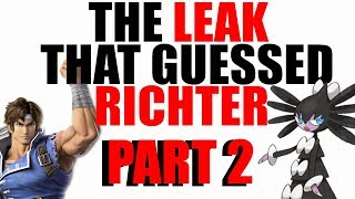 The Leak That Guessed Richter Part 2