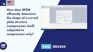 FAQ 004244 | How does RFEM effectively determine the shape of a curved plate structure (compressi...