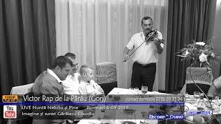 Victor RAP de la Parau (Gorj) INSTRUMENTALA Vioara LIVE part.1 (nunta Nelutu si Pina)
