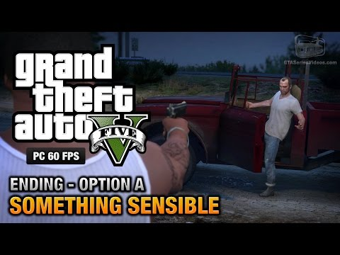 GTA 5 (PS4) - FINAL MISSION - Something Sensible (Option A