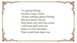 Chris Rea - Gone Fishing Lyrics